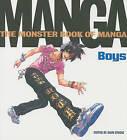 Monster Book of Manga: Boys by Ikari Studio (Paperback, 2009)
