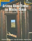 Arizona Ghost Towns and Mining Camps: A Travel Guide to History by Philip Varney (Paperback / softback, 2005)