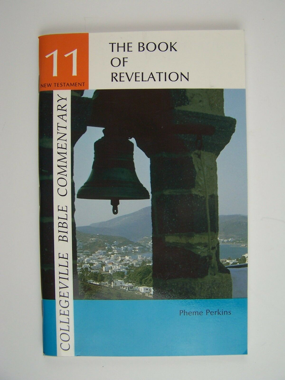 Collegeville Bible Commentary: The Book of Revelation N