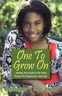 One to Grow on: Taking You Back to the Time Before the Innocence Was Lost... by Christopher  2 Cool  Cherry (Paperback / softback, 2007)