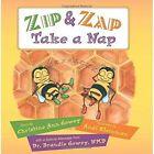 Zip and Zap Take a Nap by Christine Ann Gowey (Paperback, 2014)