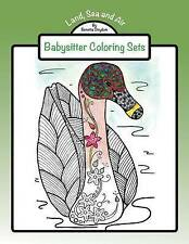 Land, Sea, Air- Babysitter Coloring Sets by Benetta Strydom (Paperback /...