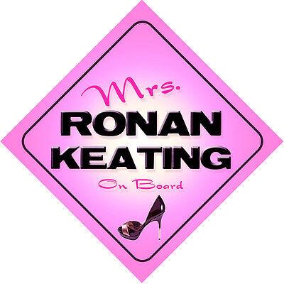 Mrs Ronan Keating on Board Baby Pink Car Sign