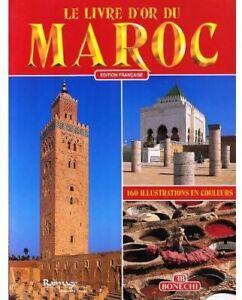 Le-livre-d-039-or-du-Maroc-Collectif-Livre-432003-1824641