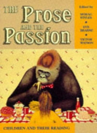 Prose and the Passion Children and Their (Cassell Education Series)