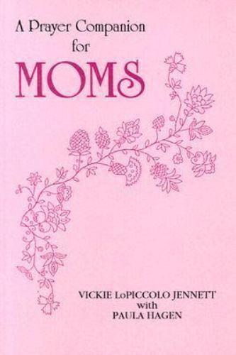 A Prayer Companion for Moms