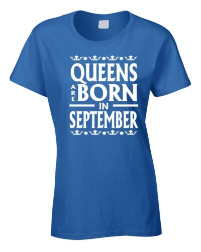 Ladies Birthday T-Shirt Queens are born in September 30th 18th 40th 70th Funny