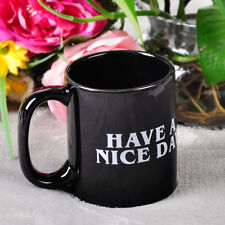 Flip off Ceramic Cup Mug Middle Finger Have A Nice Day Coffee Milk Drink Office