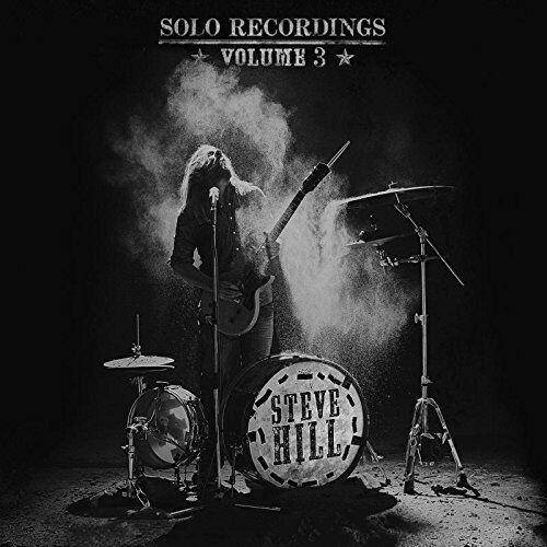 Steve Hill - Solo Recordings: Volume 3 [CD]