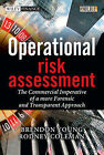 Operational Risk Assessment: The Commercial Imperative of a More Forensic and Transparent Approach by Rodney Coleman, Brendon Young (Hardback, 2009)