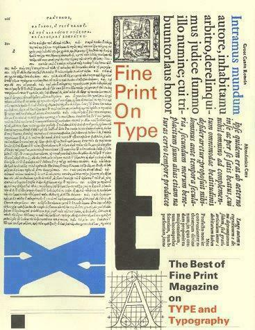 FINE PRINT ON TYPE: Best of Fine Print Magazine on Type & Typography HC NF/VG