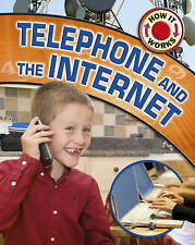 Telephone and the Internet (How it Works) by Nixon, James