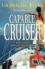 Capable Cruiser 9781929214778 by Lin Pardey Paperback