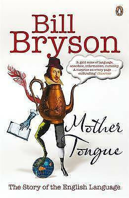 1 of 1 - Mother Tongue: The Story of the English Language, Bryson, Bill, Used; Good Book