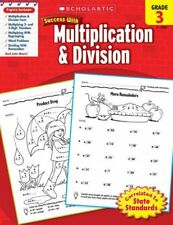 Scholastic Success with: Multiplication and Division (2010, Paperback)