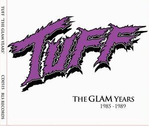 TUFF-The-Glam-Years-1985-1989-CD-Jim-Gillette-Glam-Hollywood-80s-Stevie-Rachelle
