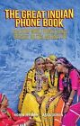 The Great Indian Phone Book: How Cheap Mobile Phones Change Business, Politics and Daily Life by Robin Jeffrey, Assa Doron (Paperback, 2013)