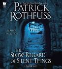The Slow Regard of Silent Things by Patrick Rothfuss (CD-Audio, 2014)