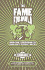 The Fame Formula: How Hollywood's Fixers, Fakers and Star Makers Created the Celebrity Industry by Mark Borkowski (Hardback, 2008)