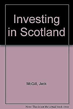 Investing in Scotland Jack McGill