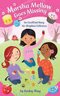 Marsha Mellow Goes Missing: An Unofficial Story for Shopkins Collectors by Kenley Shay (Paperback, 2015)