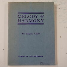STEWART  MACPHERSON melody & harmony , COMPLETE VOLUME