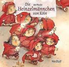 Die Heinzelmännchen von Köln von August Kopisch (2011, Gebundene Ausgabe)