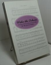 Wake the Echoes by Dr John Saffell -  Mount Union College Alliance Ohio history