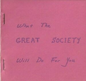 WHAT-THE-GREAT-SOCIETY-WILL-DO-FOR-YOU-d-a-levy-1965-MARRAHWANNAH-QUAR