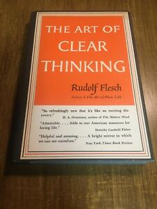 The-Art-of-Clear-Thinking-by-Rudolph-Flesch-1951-1st-Harper-amp-Row-HC-Like-New