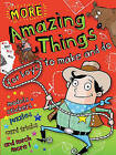 More Amazing Things for Boys to Make and Do: Cowboy by Autumn Publishing Ltd (Paperback, 2010)