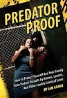 Predator Proof by Sam Adams (Paperback / softback, 2012)