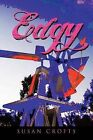 Edgy by Susan Crofts (Paperback / softback, 2011)