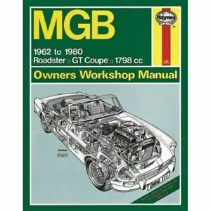 Haynes Manual 111 MGB Roadster & GT Coupe 1962 - 1980