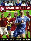 The Match of the Day Football Annual: The World's 100 Top Players Revealed: 2007 by Interact Publishing Limited (Hardback, 2006)