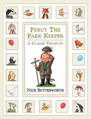1 of 1 - Percy the Park Keeper: A Classic Treasury, Acceptable, Nick Butterworth, Book