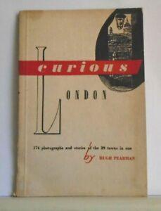 CURIOUS-LONDON-By-Hugh-Pearman-174-Photographs-1951-Paperback-Good-Cond