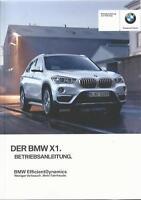 BMW X1 F48 Betriebsanleitung 2016 Bedienungsanleitung Handbuch Bordbuch BA