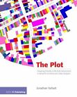 The Plot: Designing Diversity in the Built Environment: A Manual for Architects and Urban Designers by Jonathan Tarblatt, Jonathan Tarbatt (Paperback, 2012)
