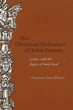 The Christian Hebraism of John Donne: Written with the Fingers of Man's Hand (Me