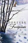Forever Footprints by Kathleen Cellura (Paperback / softback, 2011)