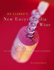 Oz Clarke's New Encyclopedia of Wine Clarke, Oz Paperback