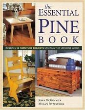 The Essential Pine Book - Woodworking Guide and Project Ideas