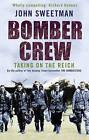 Bomber Crew by John Sweetman (Paperback, 2005)