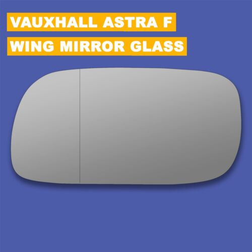 For Vauxhall Astra F wing mirror glass 94-98 Left side Aspherical Blind Spot
