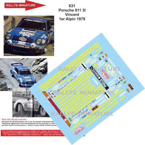 DECALS 1//43 REF 631 PORSCHE 911 VINCENT RALLYE CRITERIUM ALPIN BEHRA 1979 RALLY