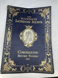 Vintage-THE-ILLUSTRATED-LONDON-NEWS-Coronation-Record-Number-1937-George-VI-Book