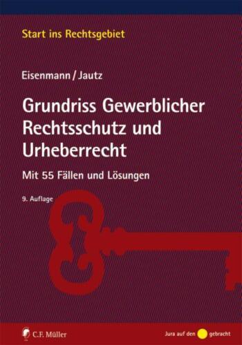 1 von 1 - Grundriss Gewerblicher Rechtsschutz und Urheberrecht von Hartmut Eisenmann...
