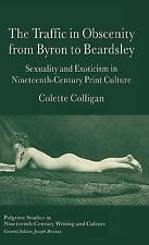 Palgrave Studies in Nineteenth-Century Writing and Culture: The Traffic in...