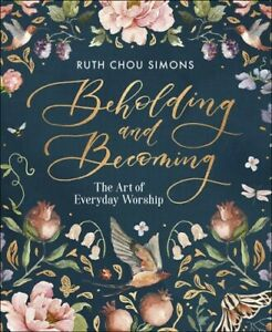Beholding-and-Becoming-The-Art-of-Everyday-Worship